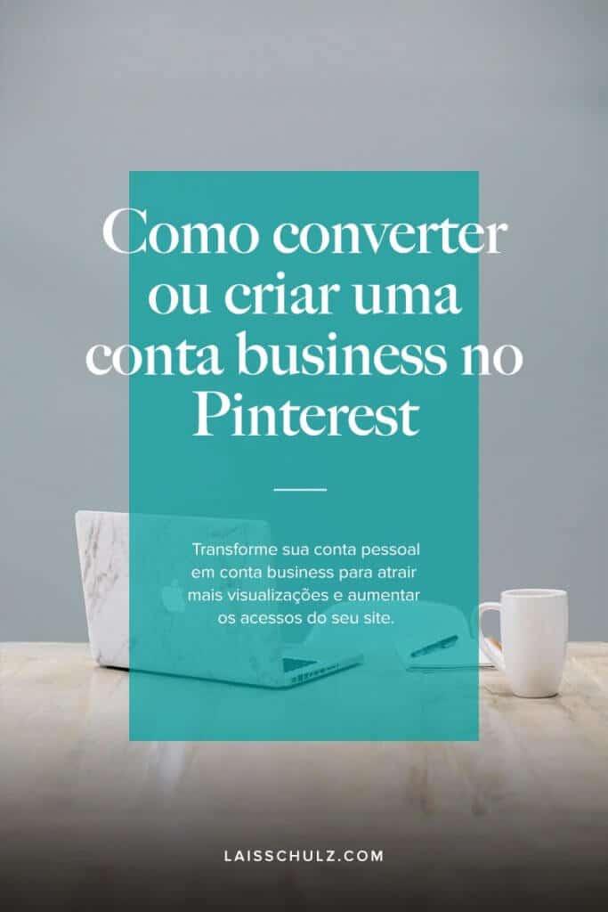 como converter ou criar uma conta business no pinterest