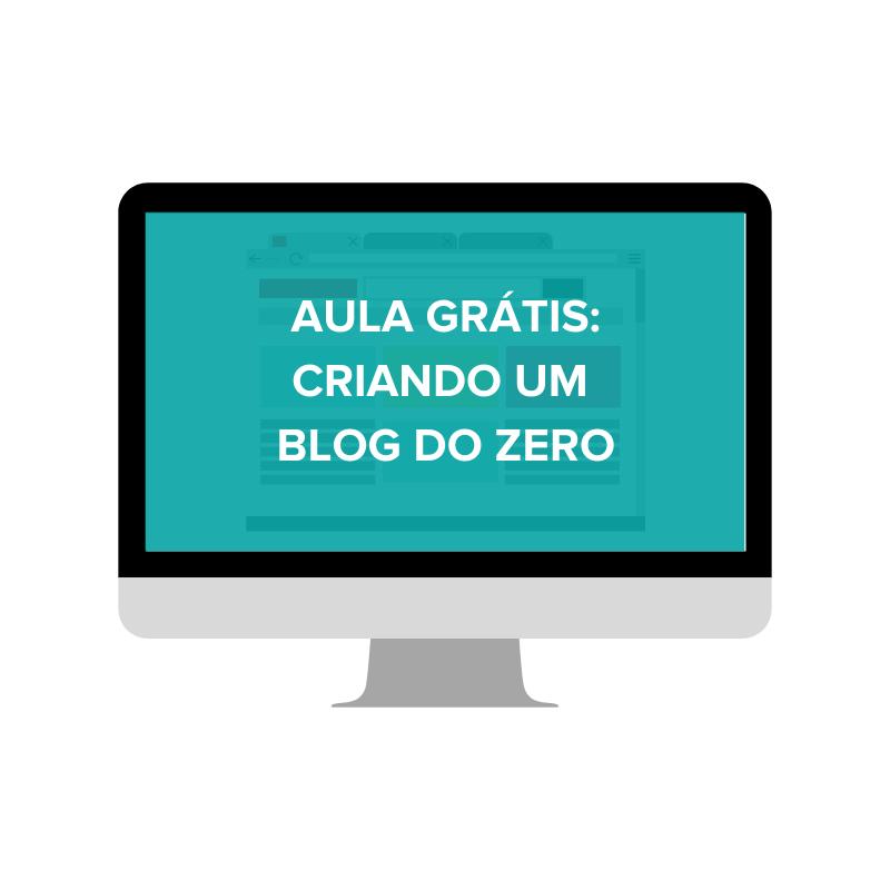 aula gratis tutorial como criar blog